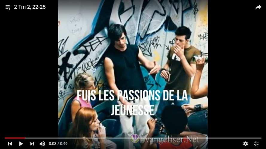 Fuis les passions de la jeunesse