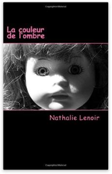 La Couleur de l'Ombre - Nathalie Lenoir