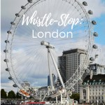 Whistle-Stop: London