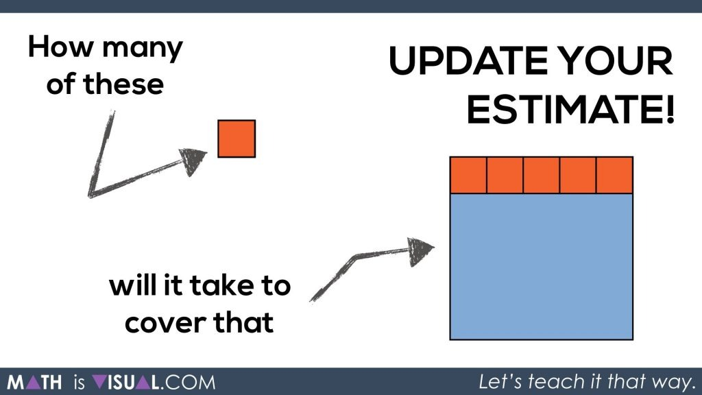 Math Is Visual - Area of a Rectangle Visual Prompts.019 Update your estimate