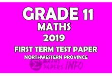 Photo of 2019 Grade 11 Mathematics First Term Test Paper   Northwestern Province