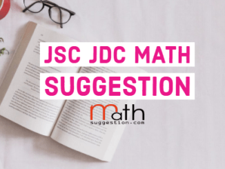 JSC - JDC Math Suggestion 2019 with Answer PDF Updated Version