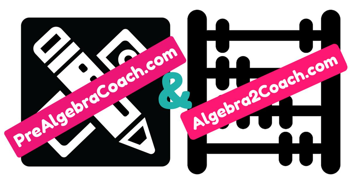 Pre-Algebra & Algebra 2