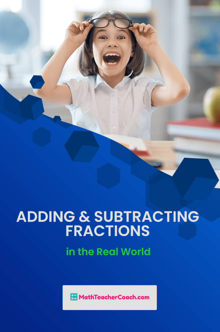 Adding and Subtracting Fractions in the Real World