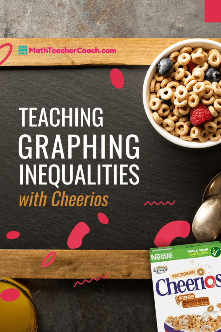 Graphing Inequalities with Cheerios