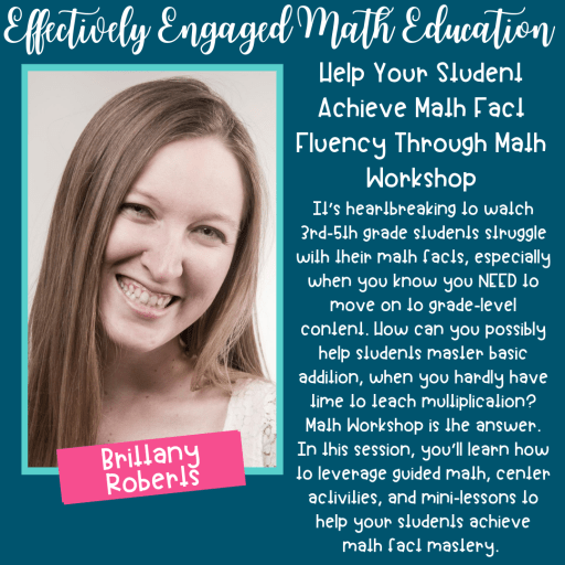 Get some PD to prepare for the back to school season, check out the Effectively Engaged Math Education Conference Session by Brittany Roberts from Math With Minis