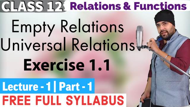 RELATIONS AND FUNCTIONS LECTURE 1 (Part 1)