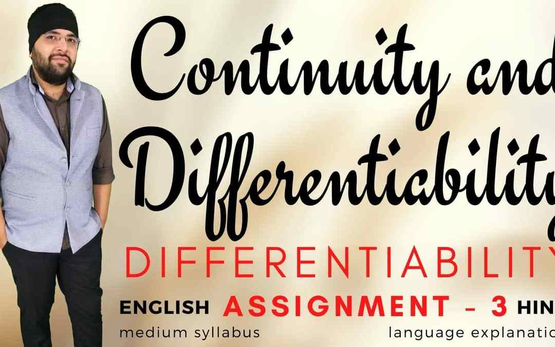 Ch05. Continuity and Differentiability (Differentiability Assignment – 3) Class 12 Assignments – 1Y