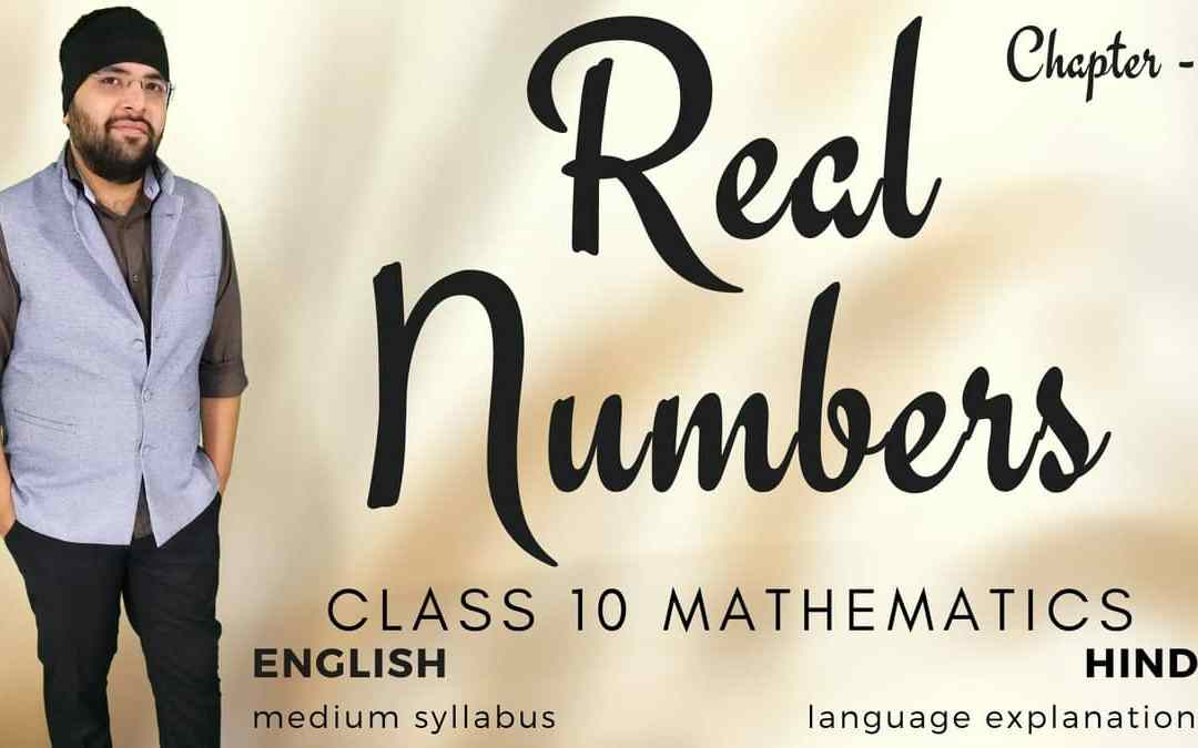 Real Numbers Class 10 Maths