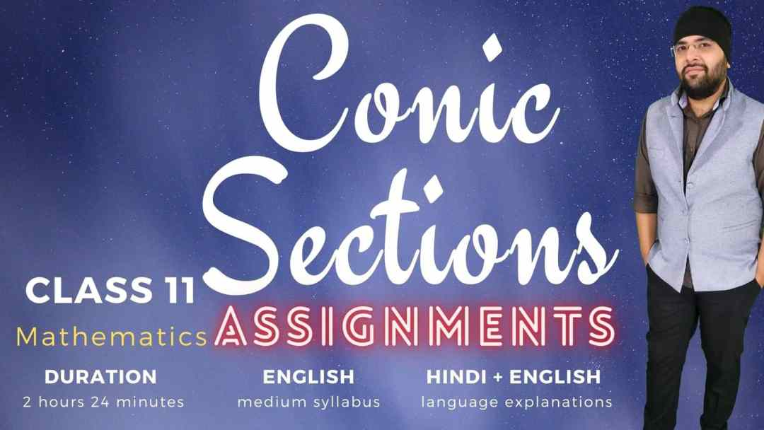Conic Sections Assignments Class 11 MAths 1600px