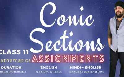 Ch11. Conic Sections Assignments – 1Y
