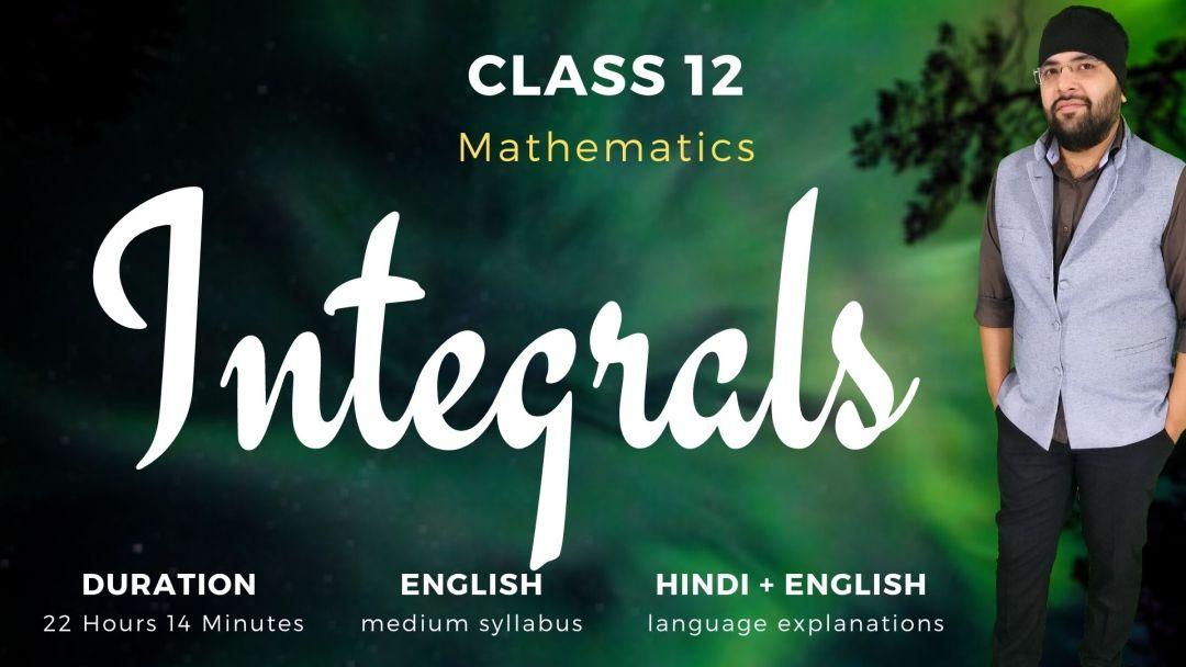 Integrals Class 12 Maths v1