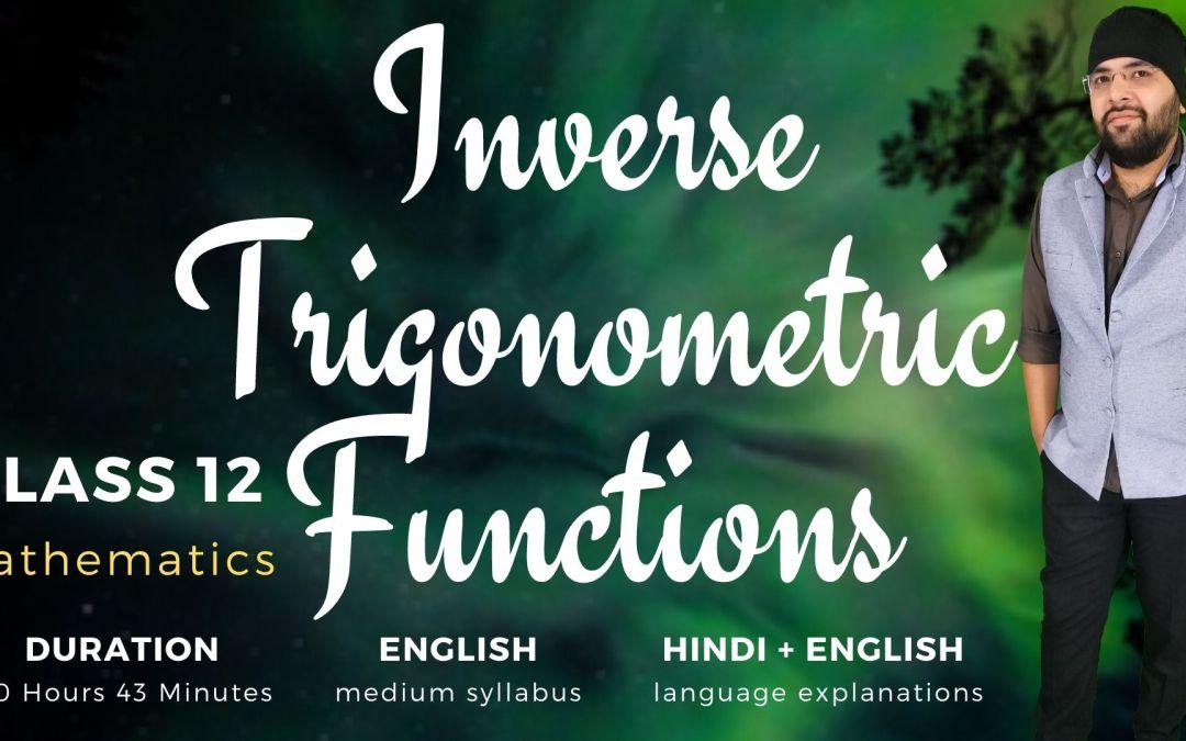 Ch02. Inverse Trigonometric Functions – 1Y