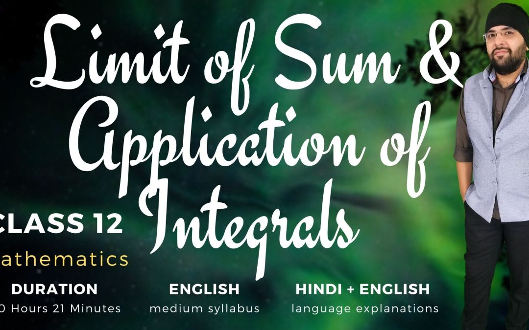 Ch08. Limit of Sum & Application of Definite Integrals – 1Y
