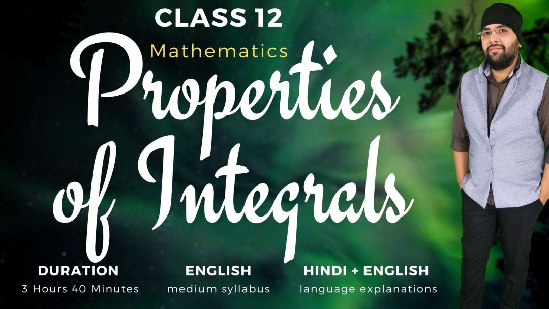 Properties of Integrals Class 12 Maths v1