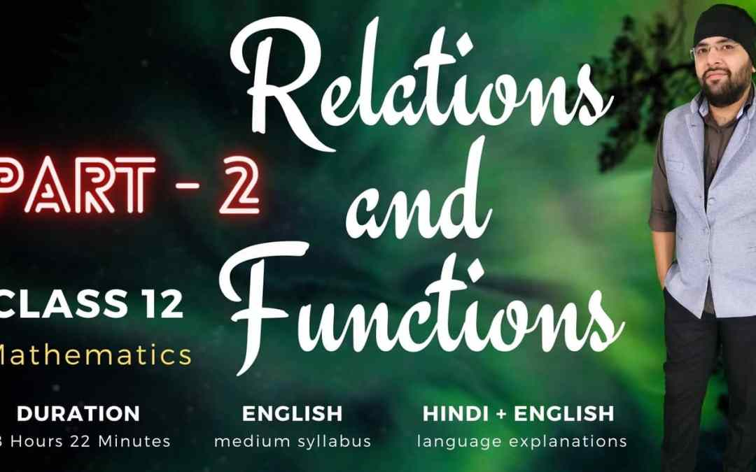 Ch01. Relations and Functions (Part – 2) – 1Y