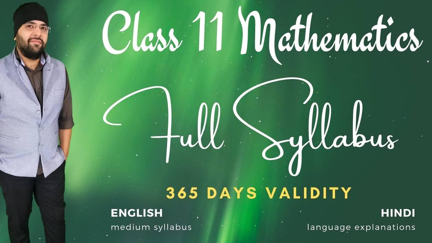 Full Syllabus for Class 11 Maths