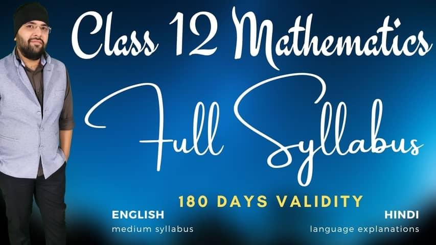 Full syllabus class 12 maths 6 months 480px