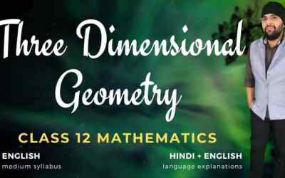 Ch11. Three Dimensional Geometry Class 12 Maths – 90D