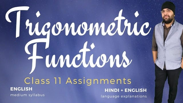 Ch03. Trigonometric Functions Assignments
