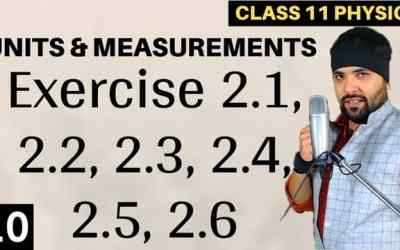 L10 – Exercise 2.1 to 2.6 Units and Measurements