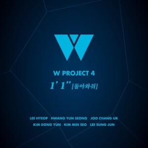 Download W Project 4 - 1 Minute 1 Second (Return to Me) Mp3