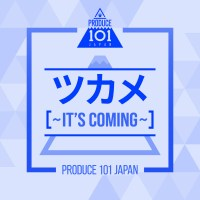 PRODUCE 101 JAPAN - It`s Coming