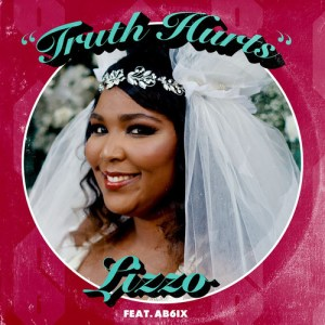 Download Lizzo, AB6IX - Truth Hurts Mp3