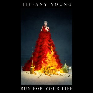 Download Tiffany Young - Run For Your Life Mp3