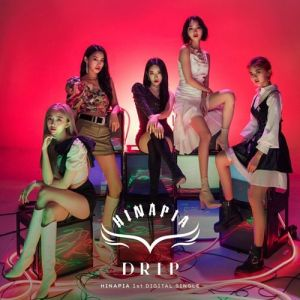 Download HINAPIA - DRIP Mp3