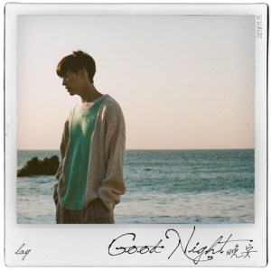 Download LAY - Good Night Mp3