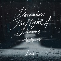 LEO - December, The Night of Dreams