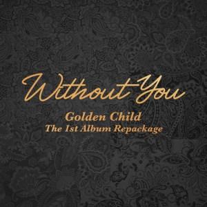 Download Golden Child - I Love U Crazy Mp3