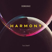 DONGHAE - HARMONY (feat. BewhY)