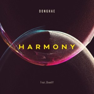 Download DONGHAE - HARMONY (feat. BewhY) Mp3