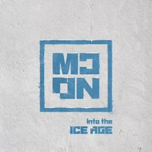 Download MCND - Into The Ice Age Mp3