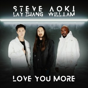 Download Steve Aoki - Love You More (feat. LAY, will.i.am) Mp3