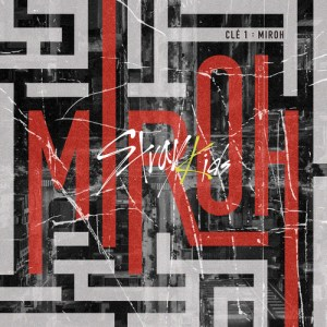 Download Stray Kids - MIROH Mp3