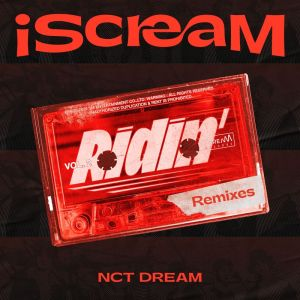 Download NCT DREAM - Ridin` (Will Not Fear Remix) Mp3