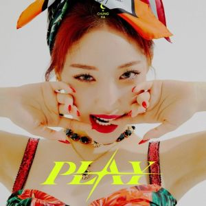Download Chungha - PLAY (Feat. Changmo) Mp3