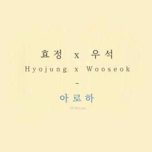 Download Hyojung, Wooseok - Aloha Mp3