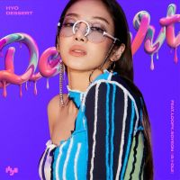 HYO - DESSERT (feat. Loopy, SOYEON)