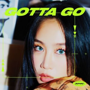Download SOYOU - GOTTA GO Mp3