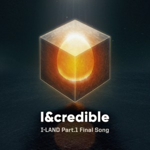 Download I-LAND - I&credible Mp3