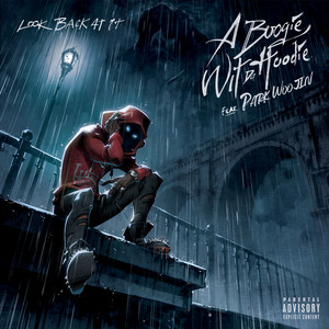 Download A Boogie Wit da Hoodie - Look Back At It (feat. Park Woo Jin) Mp3