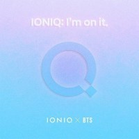 BTS, IONIQ - IONIQ: I`m On It