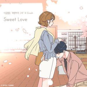 Download Crush - Sweet Love Mp3