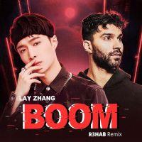 LAY, R3HAB - BOOM (R3HAB Remix)