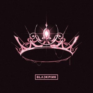 Download BLACKPINK - Crazy Over You [THE ALBUM] Mp3