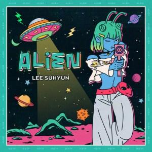 Download Lee Suhyun AKMU - ALIEN Mp3